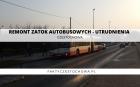 REMONT ZATOK AUTOBUSOWYCH - UTRUDNIENIA